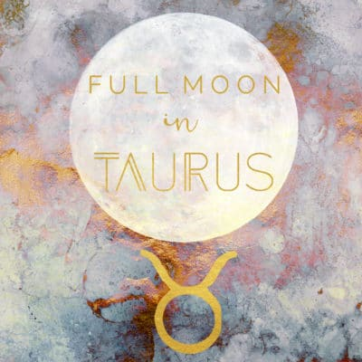 Full Moon In Taurus, October 24, 2018