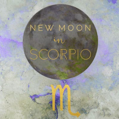 New Moon In Scorpio, November 7th, 2018