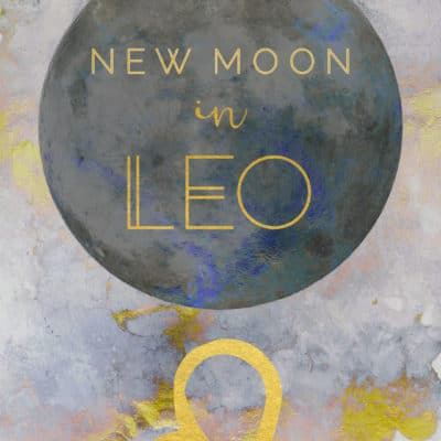 New Moon in Leo, July 31st 2019