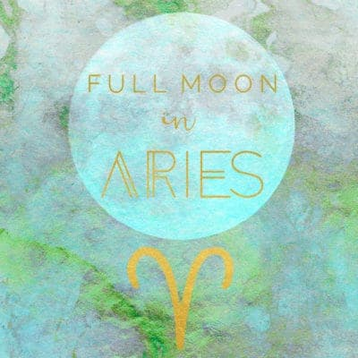 Full Moon in Aries, October 13th, 2019